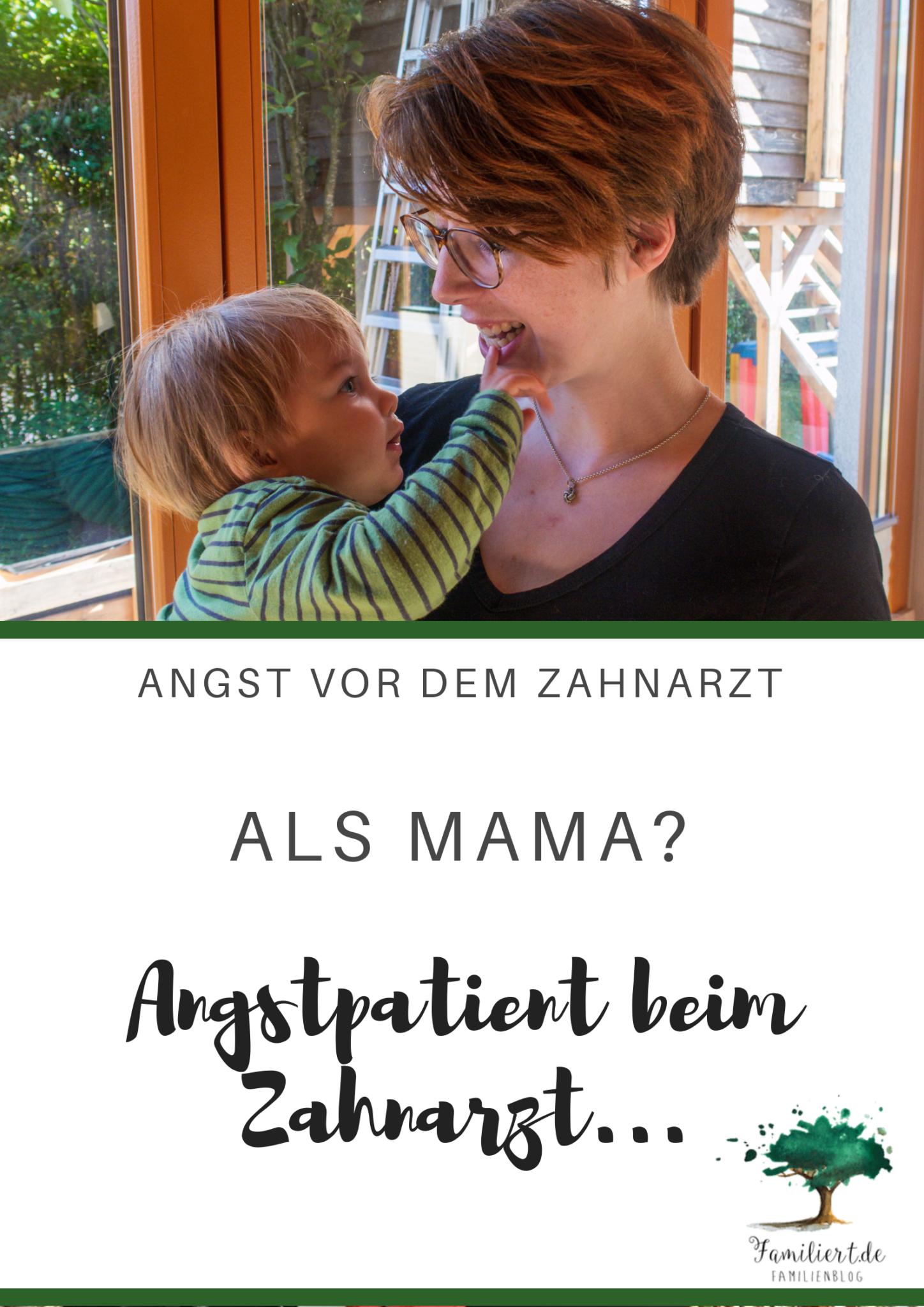 Als Mama panische Angst vor dem Zahnarzt - Angstpatient | familiert.de